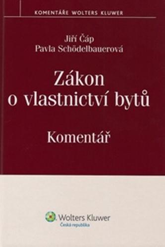 Zákon o vlastnictví bytů - Jiří Čáp; Pavla Schödelbauerová