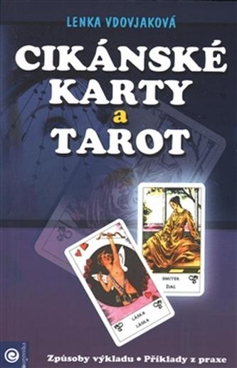 Cikánské karty a tarot - Lenka Vdovjaková