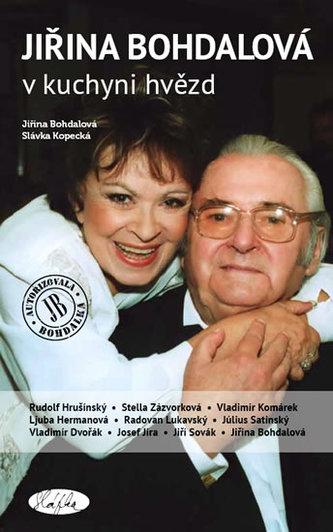 Jiřina Bohdalová v kuchyni hvězd - Jiřina Bohdalová; Slávka Kopecká