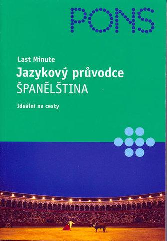 Last Minute Jazykový průvodce Španělština