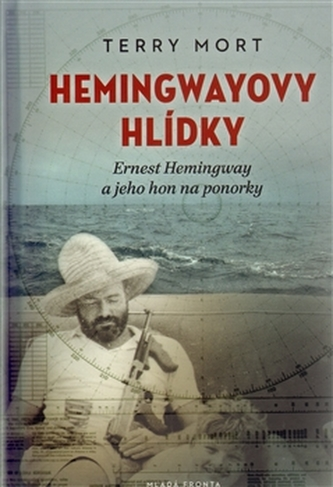 Hemingwayovy hlídky