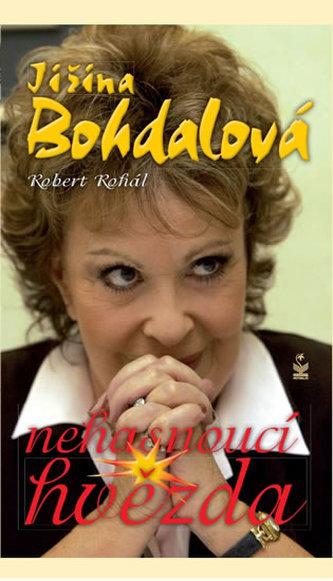 Jiřina Bohdalová Nehasnoucí hvězda - Robert Rohál