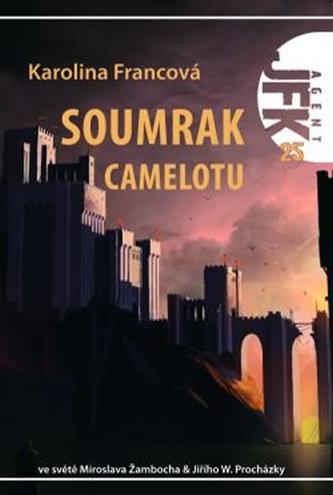 Soumrak Camelotu - Karolina Francová