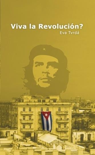 Viva la Revolución?
