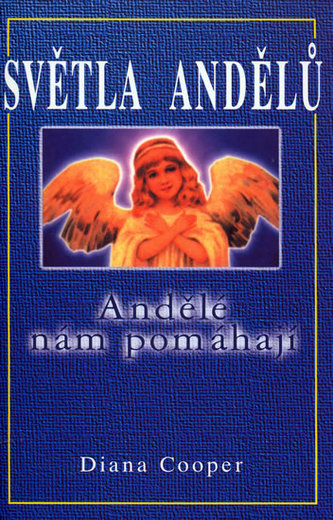 Světla andělů - Diana Cooper