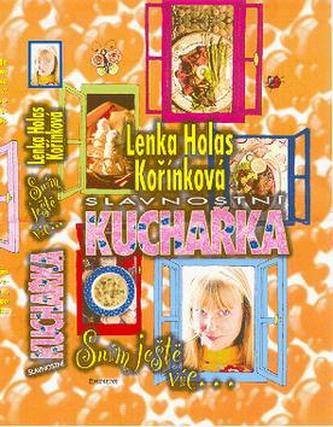 Slavnostní kuchařka - Lenka H. Kořínková