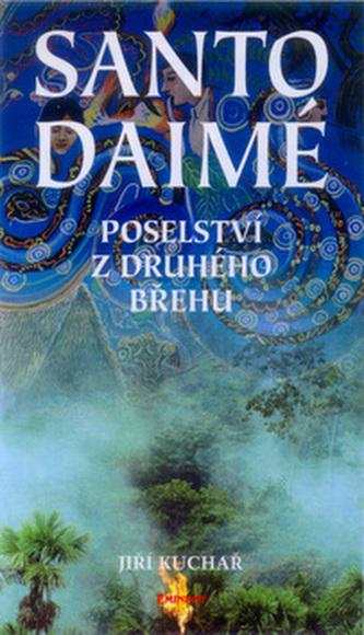 Santo Daimé - Jiří Kuchař