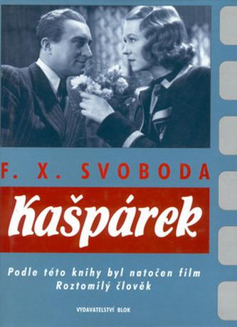 Kašpárek - F.X. Svoboda