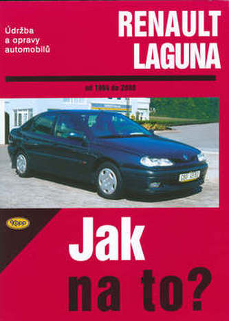 Renault Laguna od 1994 do 2000 - Hans-Rüdiger Etzold