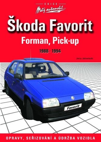 Škoda Favorit, Forman, Pick-up 1988-1994 - Jerzy Jalowiecki