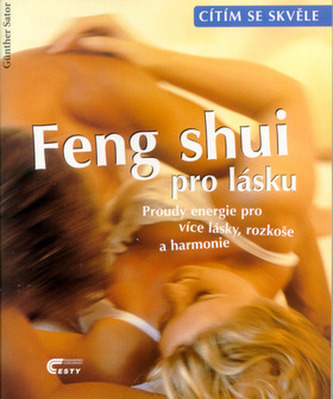 Feng Shui pro lásku - Günther Sator