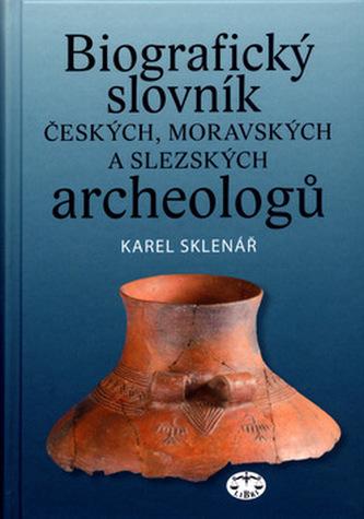 Biografický slovník českých, moravských a slezských archeologů
