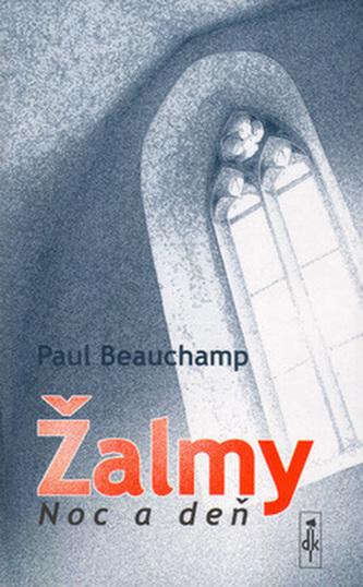 Žalmy Noc a deň - Paul Beauchamp