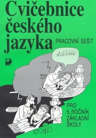 Cvičebnice českého jazyka pro 5.ročník základní školy - Jiřina Polanská