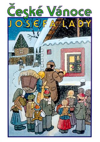 České Vánoce Josefa Lady - Josef Lada