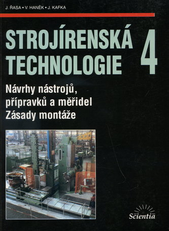Strojírenská technologie 4 - Jaroslav Řasa