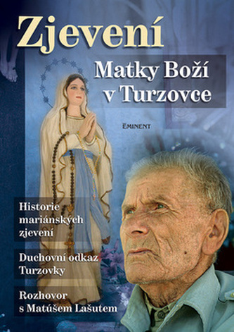 Zjevení Matky Boží v Turzovce - Jiří Kuchař