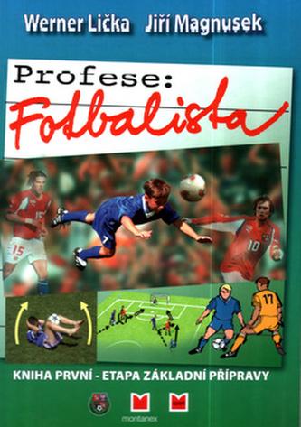 Profese: Fotbalista