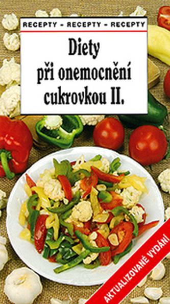 Diety při onemocnění cukrovkou II - Tamara Starnovská