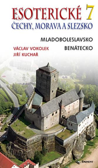 Esoterické Čechy, Morava a Slezska 7 - Václav Vokolek; Jiří Kuchař