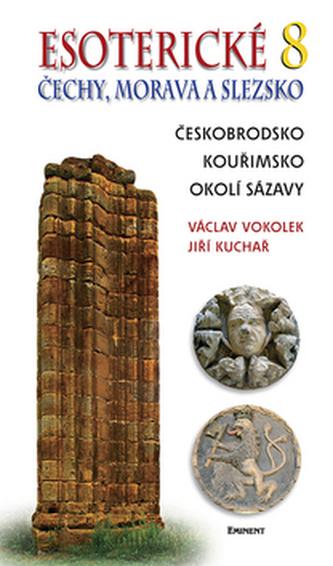 Esoterické Čechy, Morava a Slezska 8 - Václav Vokolek; Jiří Kuchař