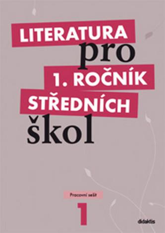 Literatura pro 1. ročník středních škol - Renata Bláhová