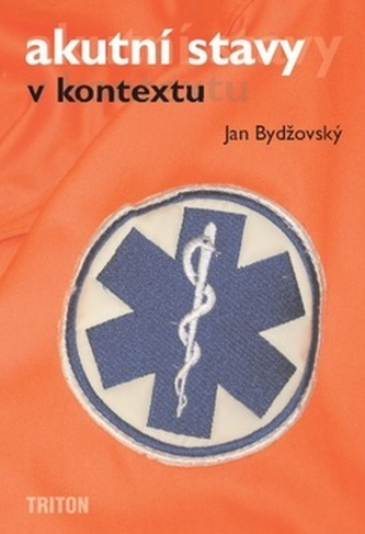 Akutní stavy v kontextu - Jan Bydžovský