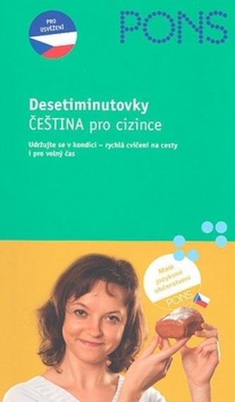 Desetiminutovky Čeština pro cizince - Hana Andrášová