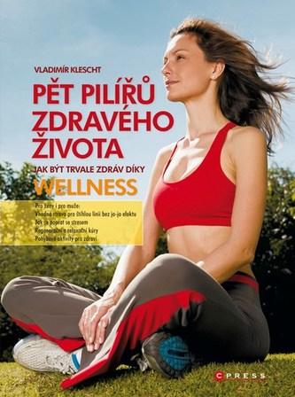Pět pilířů zdravého života