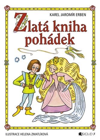 Zlatá kniha pohádek - Karel Jaromír Erben