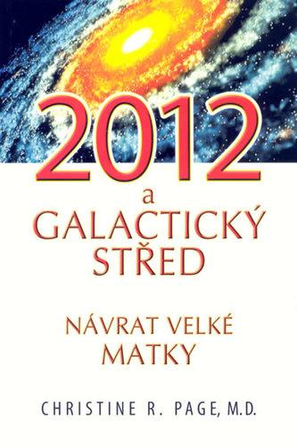 2012 Galaktický střed