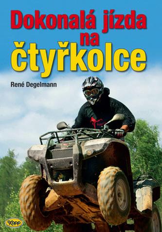 Dokonalá jízda na čtyřkolce - René Degelmann