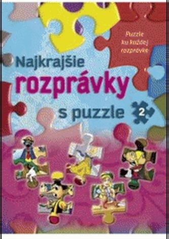 Najkrajšie rozprávky s puzzle 2 - Sladana Perišić; Arpad Barna