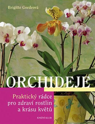 Orchideje - Brigitte Goedeová