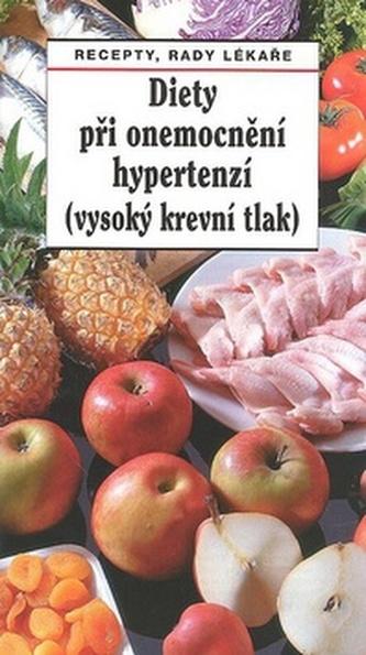 Diety při onemocnění hypertenzí (vysoký krevní tlak) - Pavel Gregor; Tamara Starnovská