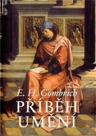 Příběh umění - Ernst Hans Gombrich