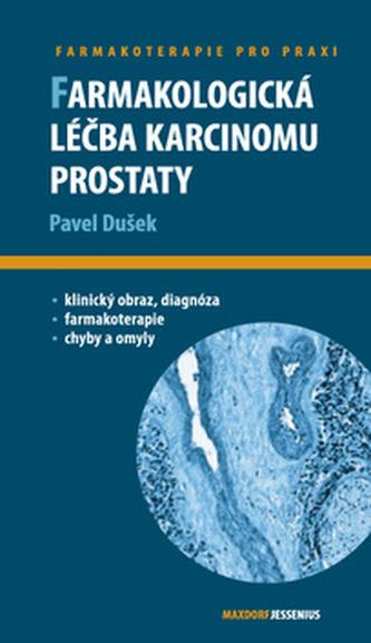 Farmakologická léčba karcinomu prostaty - Pavel Dušek