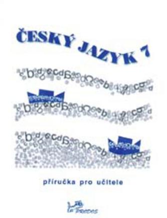 Český jazyk 7 - Milada Hirschová