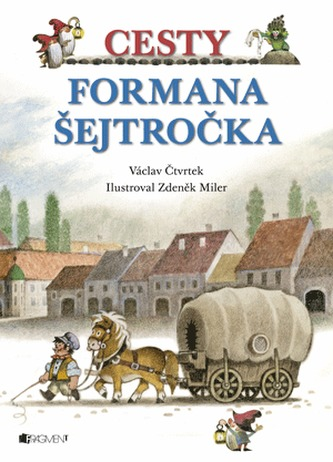 Cesty formana Šejtročka - Václav Čtvrtek