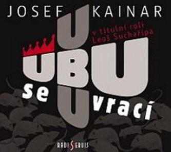 Ubu se vrací - Josef Kainar
