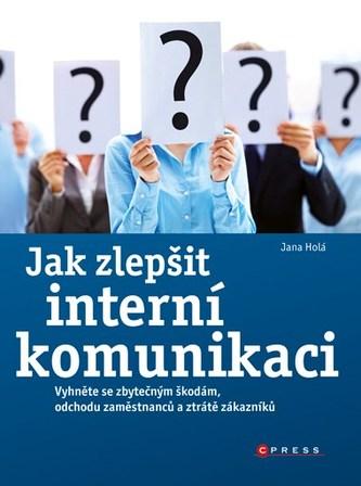 Jak zlepšit interní komunikaci - Jana Holá