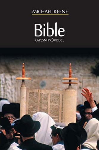 Bible Kapesní průvodce - Michael Keene