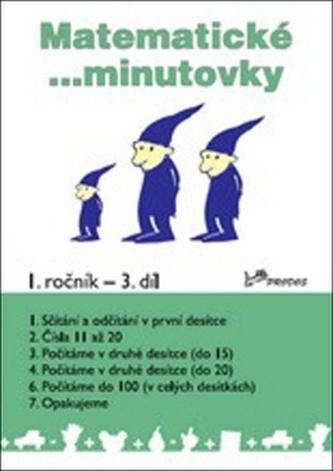 Matematické minutovky pro 1. ročník 3. díl - Josef Molnár; Hana Mikulenková