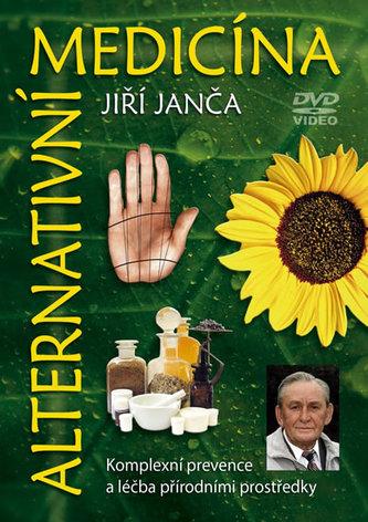 Alternativní medicína - Jiří Janča