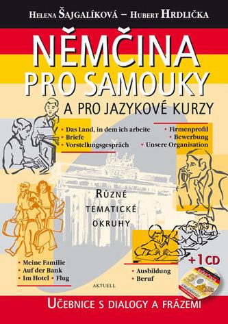Němčina pro samouky a pro jazykové kurzy - Helena Šajgalíková; Hubert Hrdlička