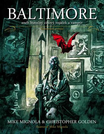 Baltimore aneb Statečný cínový vojáček a vampýr - Mike Mignola; Christopher Golden