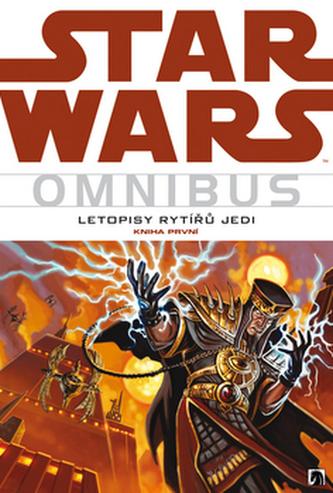 Star Wars Letopisy rytířů Jedi - Kevin J. Anderson