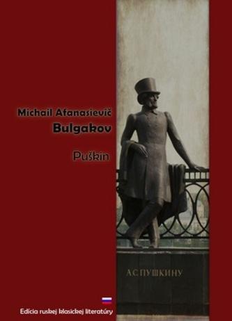 Puškin - Michail Afanasjevič Bulgakov