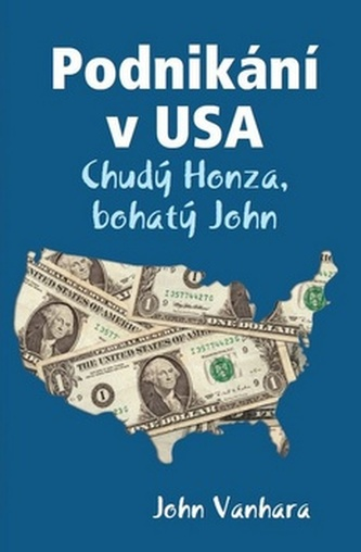 Podnikání v USA - John Vanhara
