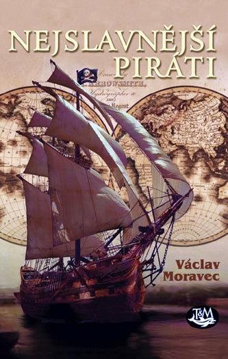 Nejslavnější piráti - Václav Moravec